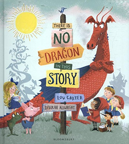 There Is No Dragon In This Story: Amazon.co.uk: Lou Carter ...
