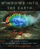Windows into the Earth, Robert B. Smith and Lee J. Siegel, 0195105966