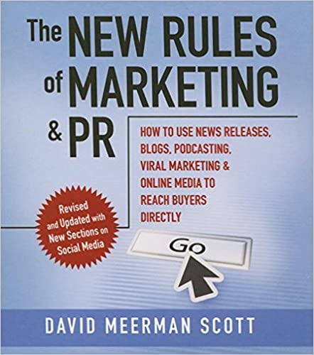 New rules of marketing and pr how to use news releases blogs new rules of marketing and pr how to use news releases blogs podcasting viral marketing and online media to reach buyers directly your coach in a fandeluxe Gallery