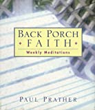 Back Porch Faith: Weekly Meditations