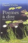 Poèmes à dire par Gélin