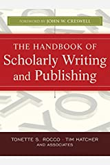 The Handbook of Scholarly Writing and Publishing Kindle Edition