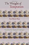 The Weight of Temptation, Ana Maria Shua, 0803239777