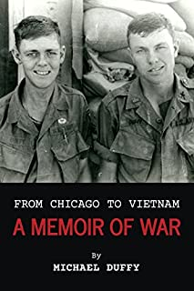 Book Cover: From Chicago to Vietnam: A Memoir of War