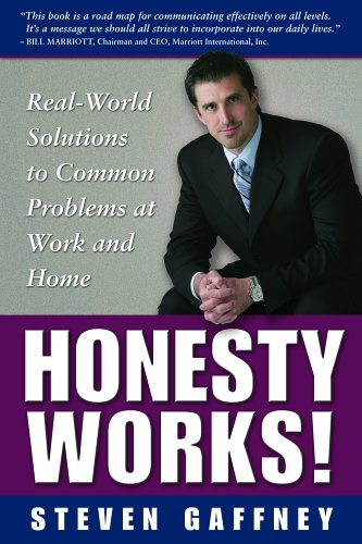 Download Honesty Works! Real-World Solutions to Common Problems at Work & Home pdf
