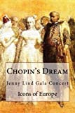 Chopin's Dream, Icons Of Europe and Cecilia Jorgensen, 2960038533