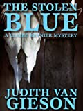 The Stolen Blue by Judith Van Gieson front cover