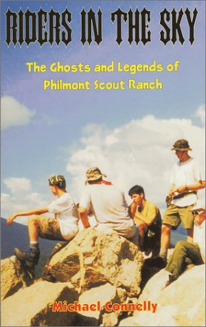 Riders in the Sky: The Ghosts and Legends of Philmont Scout Ranch