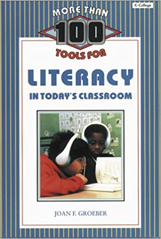 Book More Than 100 Tools for Literacy in Today's Classroom