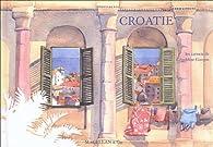 Voyage en Croatie, août 2004 par Géraldine Garçon