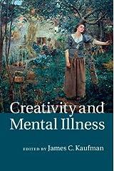 Creativity and Mental Illness Kindle Edition