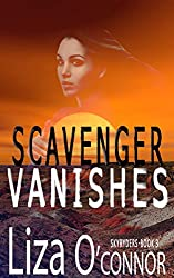 Scavenger Vanishes (The SkyRyders Book 3)