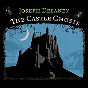 The Castle Ghosts Audiobook