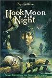 Hook Moon Night, Faye Gibbons, 0688145043