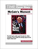 img - for McCain's Moment : TIME Magazine Cover Story book / textbook / text book