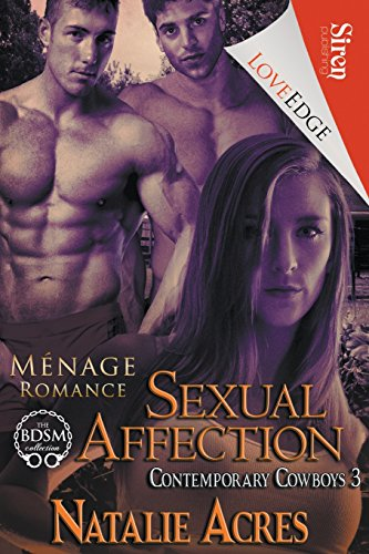 Sexual Affection [Contemporary Cowboys 3] (Siren Publishing LoveEdge)