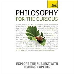 Philosophy for the Curious: Teach Yourself