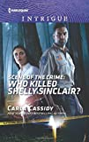 Scene of the Crime: Who Killed Shelly Sinclair? (Harlequin Intrigue)