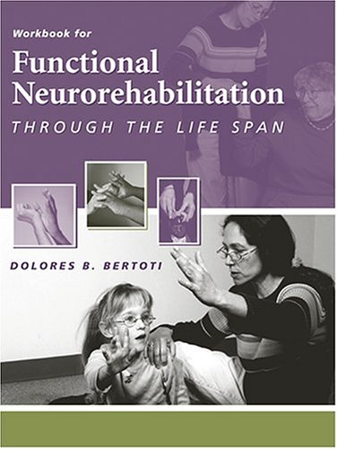 Workbook for Functional Neurorehabilitation Through the Life Span