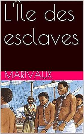 GRATUIT ESCLAVES LILE TÉLÉCHARGER DES MARIVAUX