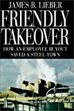 Friendly Takeover, James B. Lieber, 067082075X