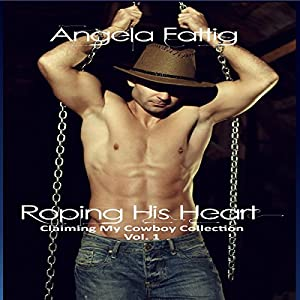 Roping His Heart Audiobook