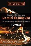 Beaute Et Sante Best Deals - Beaute et Bien-etre au naturel : Le Miel de Manuka (French Edition)