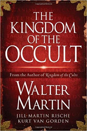 Amazon com: The Kingdom of the Occult (9781418516444): Walter Martin