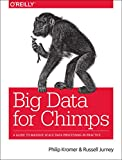 Big Data for Chimps, Kromer, Philip (flip) and Jurney, Russell, 1491923946