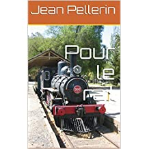 Pour le rail (French Edition)