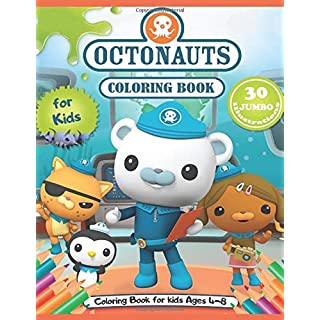 Octonauts Coloring Book: Great Coloring Book for Kids - 30 High Quality Illustrations