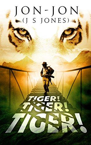 - Tiger! Tiger! Tiger!
