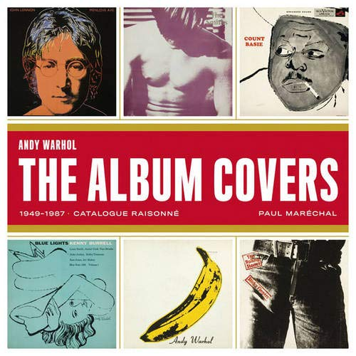 Andy Warhol Cover Art - Andy Warhol: The Record Covers, 1949-1987- Catalog Raisonne