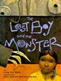 Lost Boy and the Monster, Craig K. Strete, 0399229221