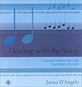 Healing With the Voice: Creating Harmony Through the Power of Sound