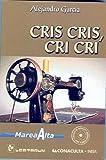 Cris Cris, Cri Cri, Alejandro Garcia, 9707320532