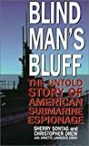 Blind Man's Bluff, Sherry Sontag and Christopher Drew, 0786218762