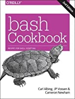 bash Cookbook: Solutions and Examples for bash Users, 2nd Edition Front Cover