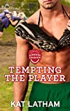 Tempting the Player (London Legends Book 3)