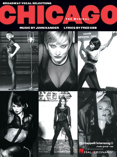 Chicago: The Musical (Broadway Vocal Selections) ()