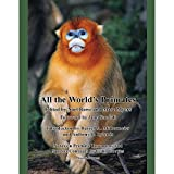 img - for All the Worlds Primates book / textbook / text book