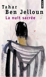 La nuit sacrée, Ben Jelloun, Tahar