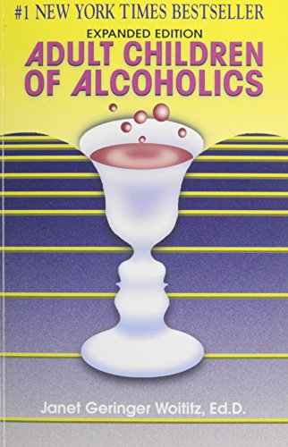 Adult Children of Alcoholics by Health Communications