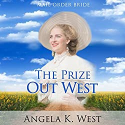 Mail Order Bride: The Prize out West