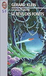 La Saga d'Argyre, N°  1 : Le Rêve des forêts