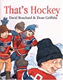 That's Hockey, David Bouchard, 1551433486