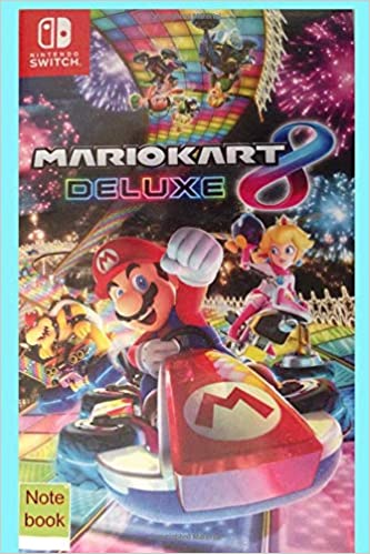 Nintendo switch Mariokart 8 Deluxe note book: Amazon.es: biscuit ...