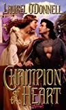 img - for Champion Of The Heart (Zebra Historical Romance) book / textbook / text book