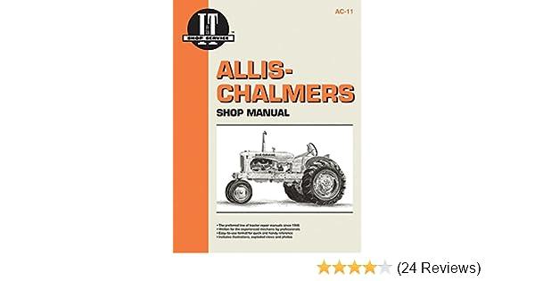 Allis Chalmers Shop Manual Models B C CA G RC WC WD + (I&t Shop