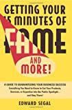 Getting Your 15 Minutes of Fame and More!, Edward Segal, 0471370584